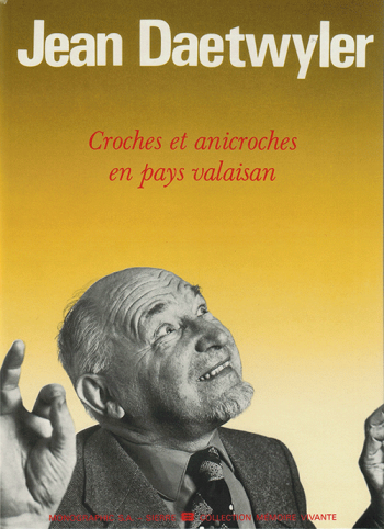 Croches et anicroches en pays valaisan
